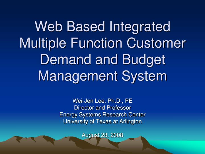 Web based integrated multiple function customer demand and budget management system
