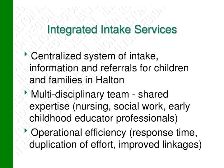 Integrated Intake Services