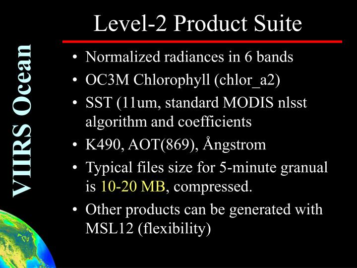 Level-2 Product Suite