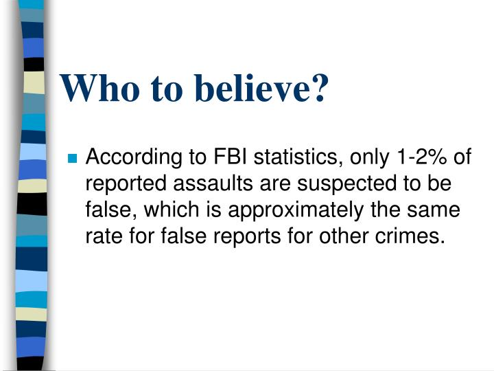 Who to believe?