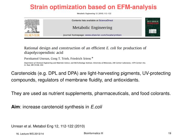 Strain optimization based on EFM-analysis
