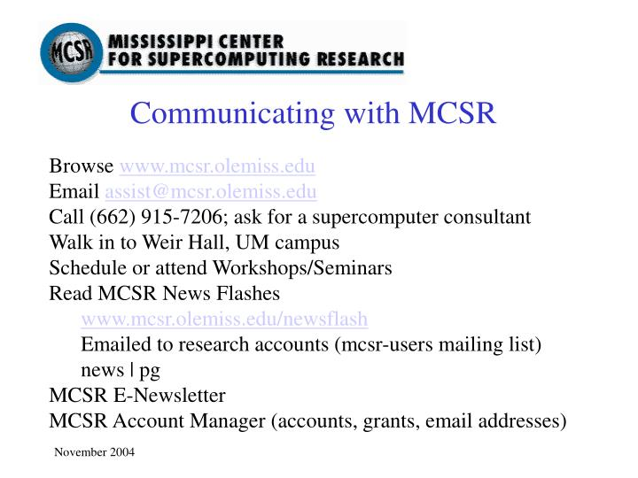 Communicating with MCSR
