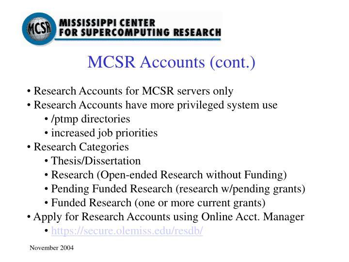 MCSR Accounts (cont.)