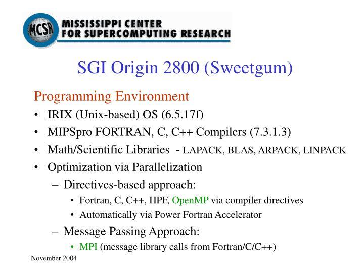 SGI Origin 2800 (Sweetgum)