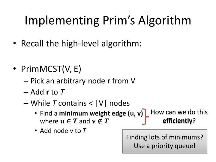 Implementing Prim's Algorithm