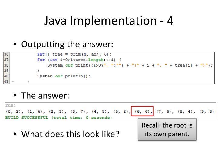 Java Implementation - 4