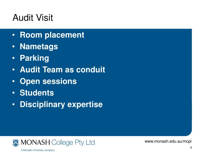 Audit Visit