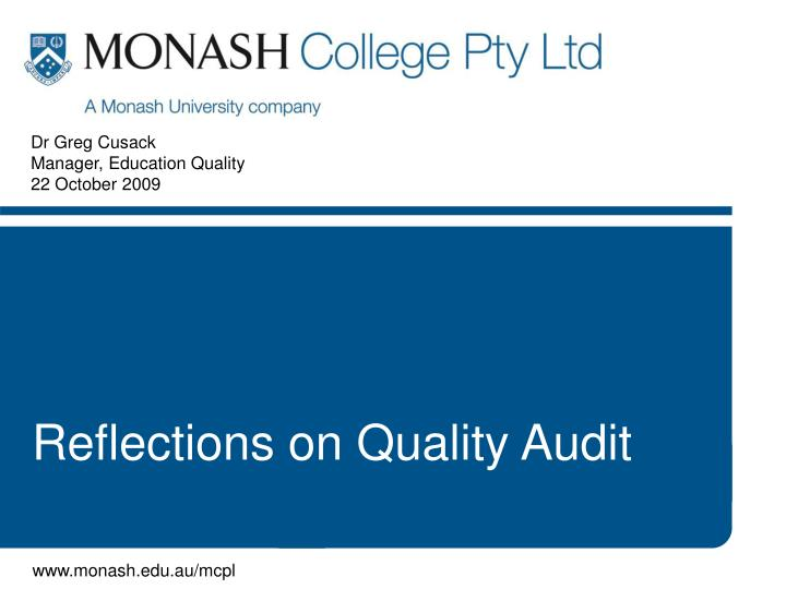 Dr greg cusack manager education quality 22 october 2009