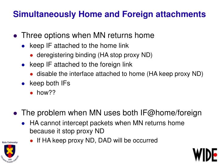 Simultaneously Home and Foreign attachments