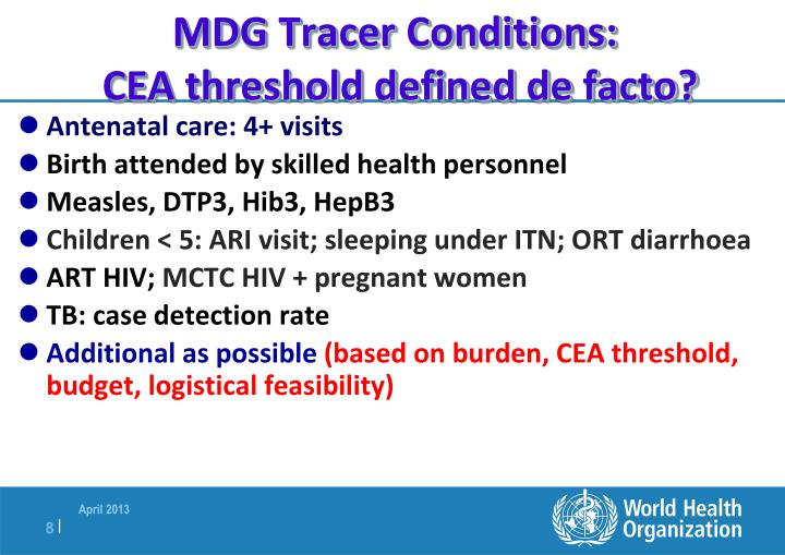 MDG Tracer Conditions:
