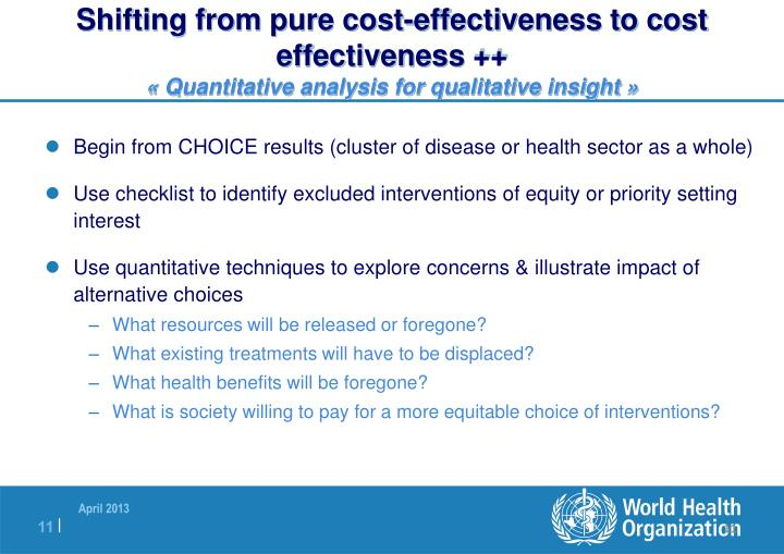 Shifting from pure cost-effectiveness to cost effectiveness ++