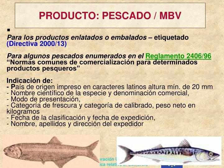 PRODUCTO: PESCADO / MBV
