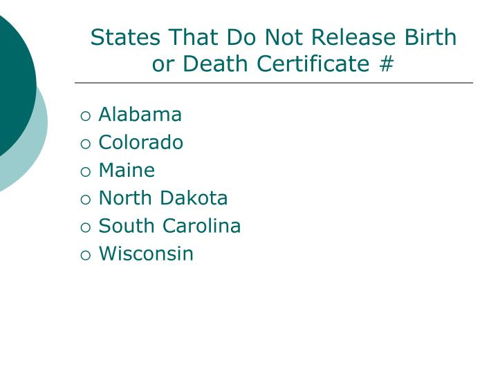 States That Do Not Release Birth or Death Certificate #