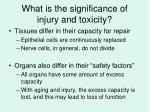 what is the significance of injury and toxicity