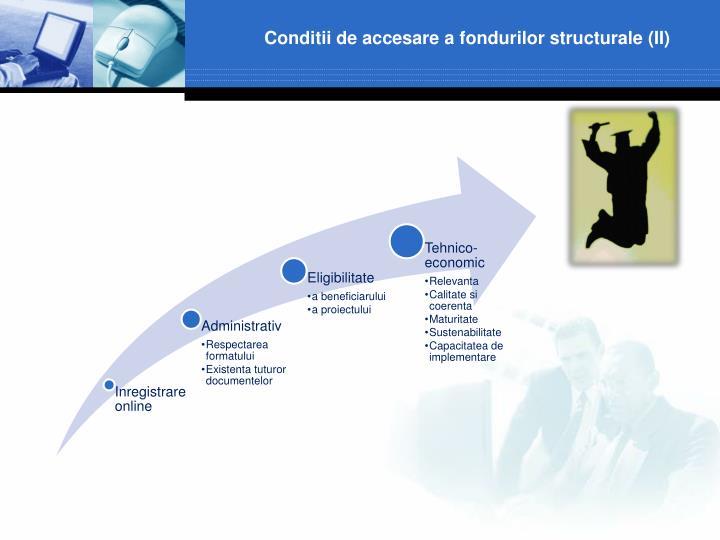 Conditii de accesare a fondurilor structurale (II)