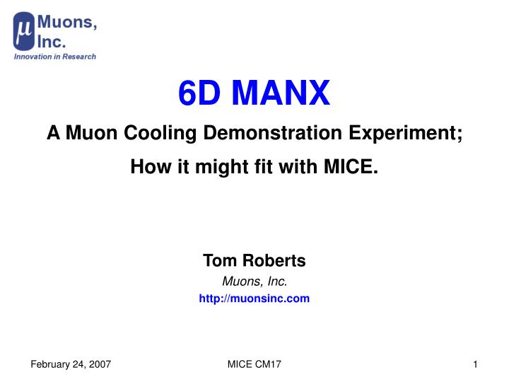 6d manx a muon cooling demonstration experiment how it might fit with mice
