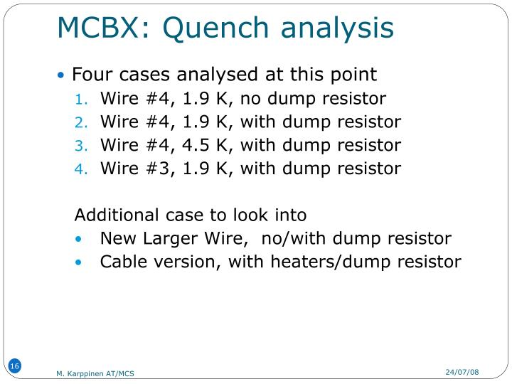 MCBX: Quench analysis