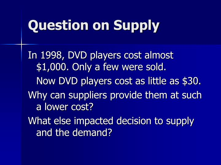 Question on Supply