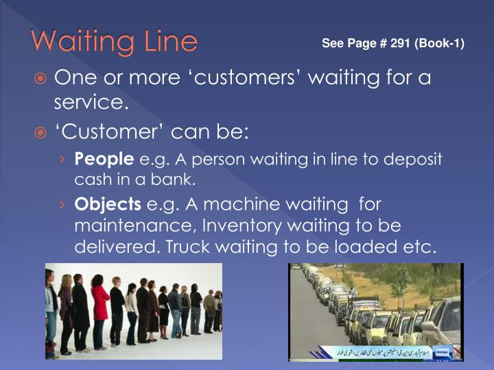 line management Operations management- waiting line management slideshare uses cookies to improve functionality and performance, and to provide you with relevant advertising if you continue browsing the site, you agree to the use of cookies on this website.