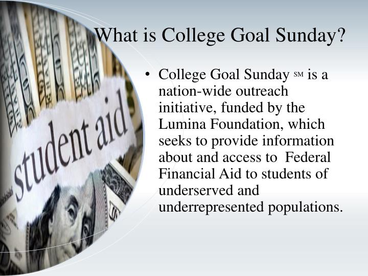 What is college goal sunday