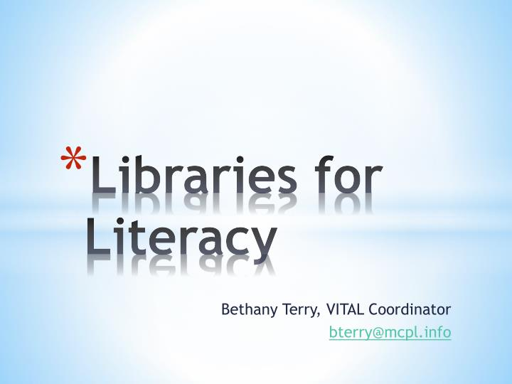 Libraries for literacy