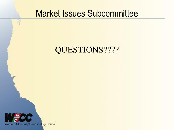 Market Issues Subcommittee