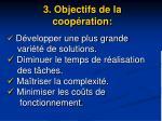 3 objectifs de la coop ration