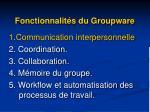 fonctionnalit s du groupware1