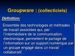 groupware collecticiels