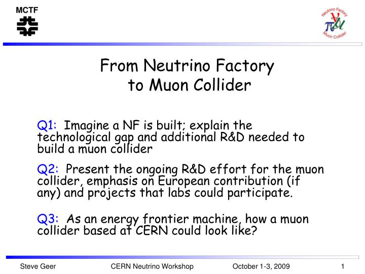 from neutrino factory to muon collider n.