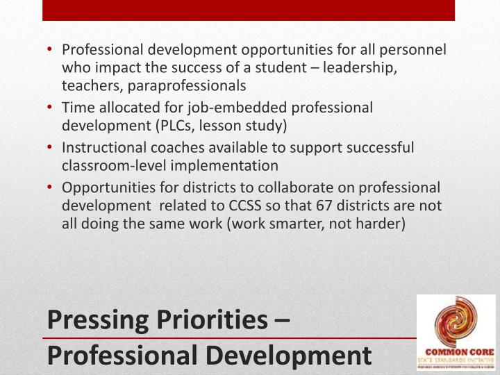 Professional development opportunities for all personnel who impact the success of a student – leadership, teachers,