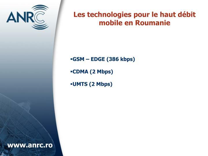Les technologies pour le haut débit mobile en Roumanie