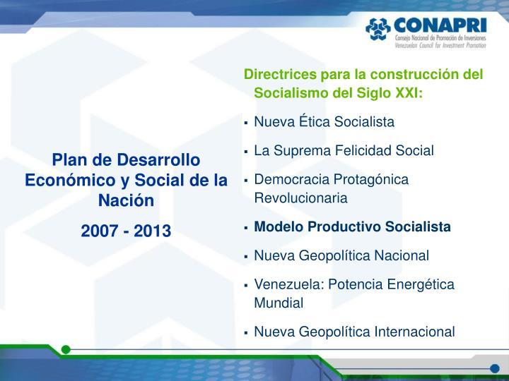 Directrices para la construcción del Socialismo del Siglo XXI: