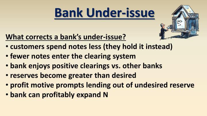 Bank Under-issue