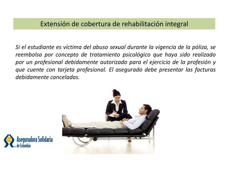 Extensión de cobertura de rehabilitación integral