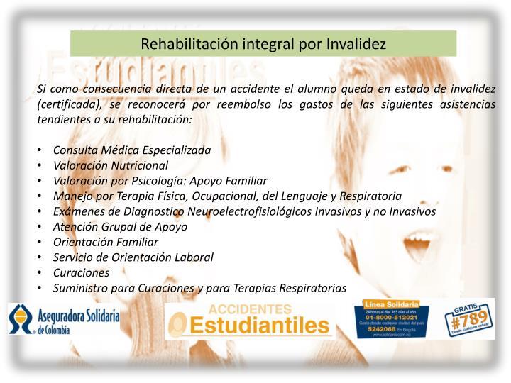 Rehabilitación integral por Invalidez