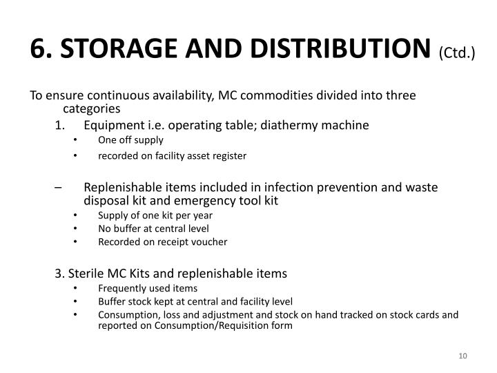 6. STORAGE AND DISTRIBUTION