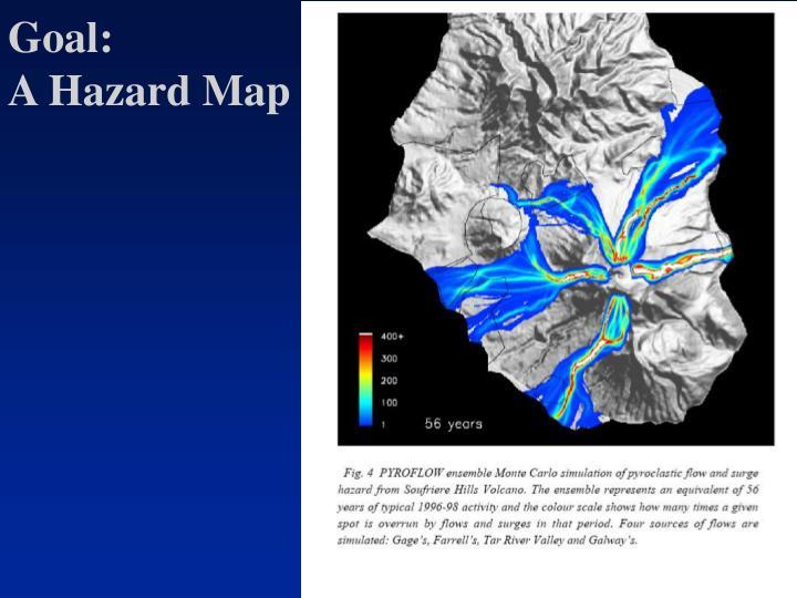 Goal a hazard map