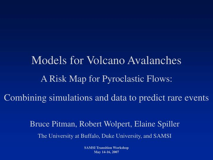 Models for Volcano Avalanches
