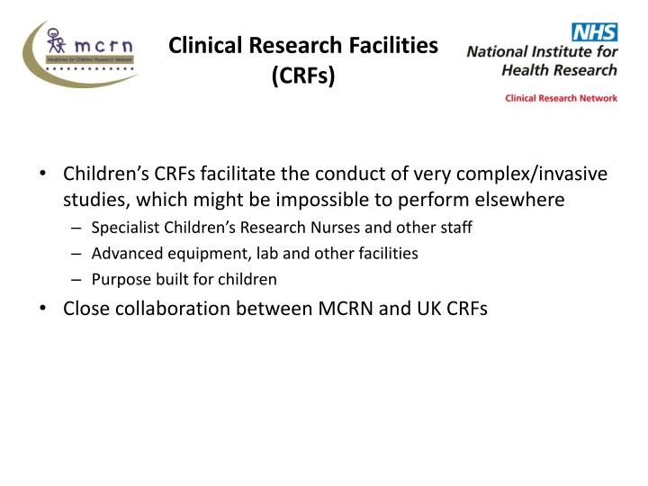 Clinical Research Facilities (CRFs)