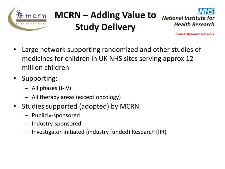 MCRN – Adding Value to Study Delivery
