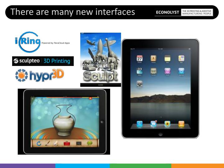 There are many new interfaces