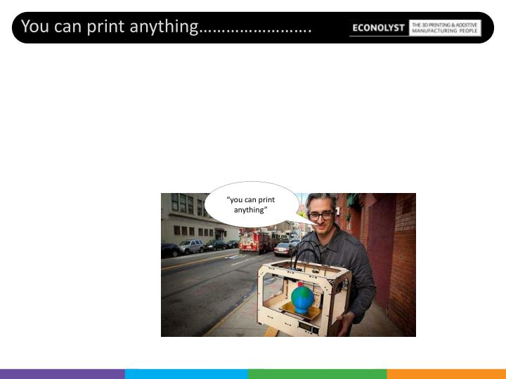 """""""you can print anything"""""""
