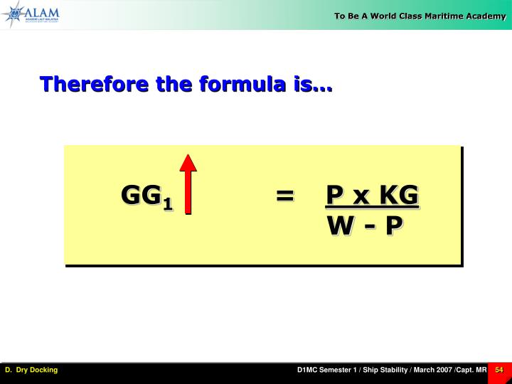Therefore the formula is…