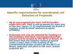 specific requirements for coordinated call selection of proposals