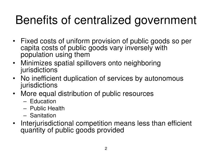 Benefits of centralized government