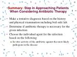 summary step in approaching patients when considering antibiotic therapy