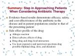 summary step in approaching patients when considering antibiotic therapy1