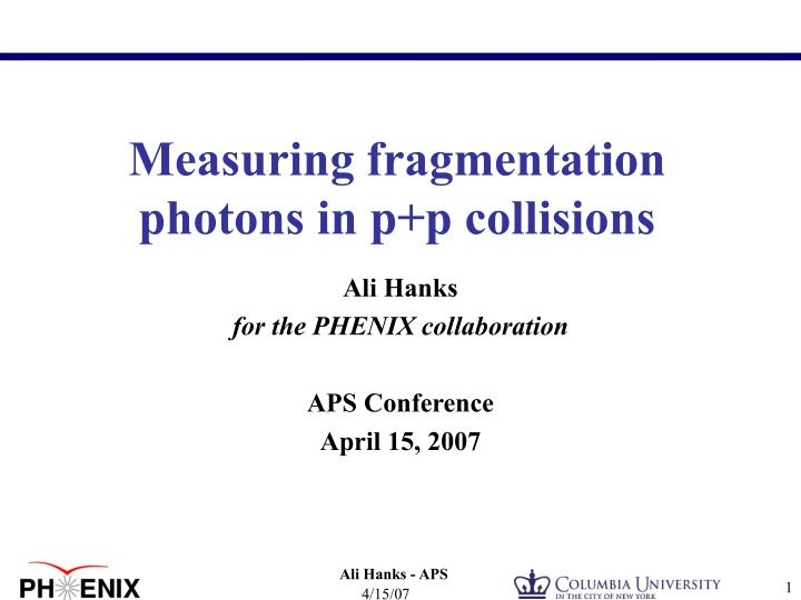 measuring fragmentation photons in p p collisions n.