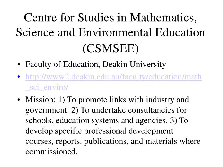 Centre for Studies in Mathematics, Science and Environmental Education (CSMSEE)